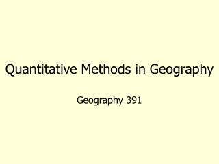 Quantitative Methods in Geography