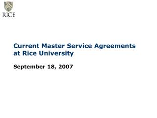 Current Master Service Agreements at Rice University