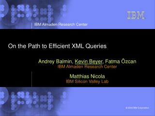 On the Path to Efficient XML Queries