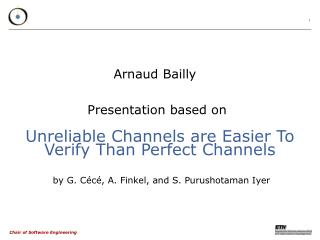 Unreliable Channels are Easier To Verify Than Perfect Channels