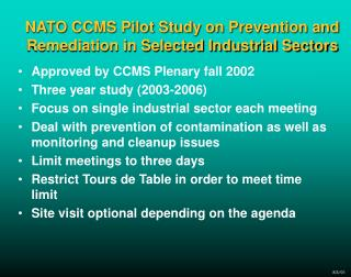NATO CCMS Pilot Study on Prevention and Remediation in Selected Industrial Sectors