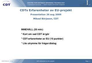 CDTs Erfarenheter av EU-projekt