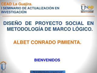 CEAD La Guajira. I SEMINARIO DE ACTUALIZACIÓN EN INVESTIGACIÓN