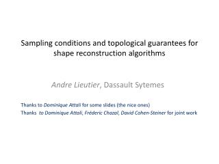 Sampling conditions and topological guarantees for shape reconstruction algorithms