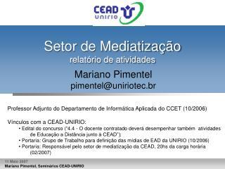 Setor de Mediatização relatório de atividades