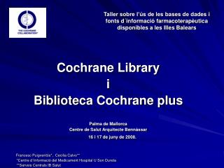 Cochrane Library  i  Biblioteca Cochrane plus Palma de Mallorca