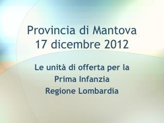 Provincia di Mantova 17 dicembre 2012