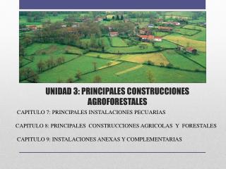 UNIDAD 3: PRINCIPALES CONSTRUCCIONES AGROFORESTALES
