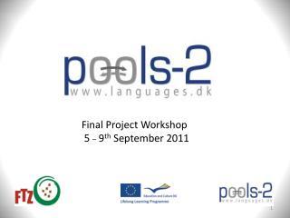 Final Project Workshop  5  _  9 th September 2011