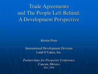 Trade Agreements and The People Left Behind: A Development Perspective