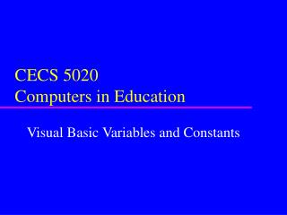 CECS 5020 Computers in Education