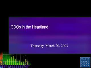 CDOs in the Heartland