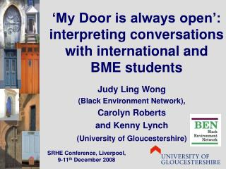 'My Door is always open': interpreting conversations with international and BME students