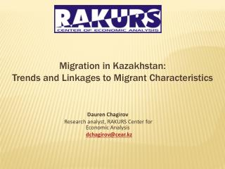 Migration in Kazakhstan:  Trends and Linkages to Migrant Characteristics