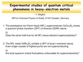 Experimental studies of quantum critical phenomena in heavy-electron metals