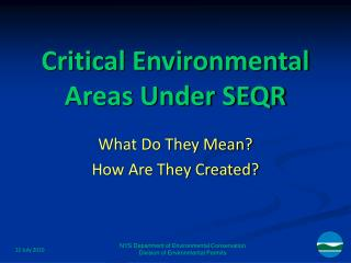 Critical Environmental Areas Under SEQR