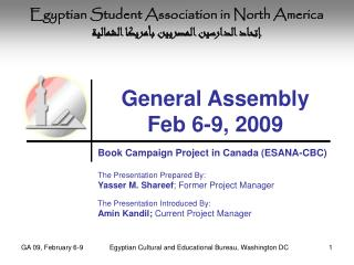 General Assembly Feb 6-9, 2009