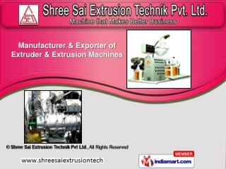 Shree Sai Extrusion Technik
