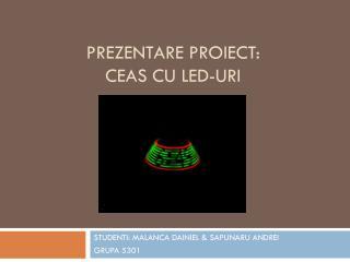 Prezentare proiect : ceas  cu led- uri