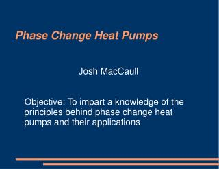 Phase Change Heat Pumps
