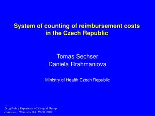 System of counting of reimbursement costs  in the Czech Republic