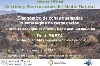 Máster  Oficial Gestión y Restauración del  Medio Natural