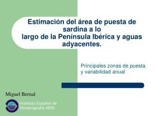 Estimación del área de puesta de sardina a lo  largo de la Península Ibérica y aguas adyacentes.