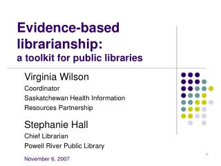 Evidence-based librarianship: a toolkit for public libraries