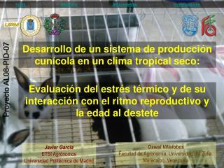 Evaluación del estrés térmico y de su  interacción con el ritmo reproductivo y  la edad al destete