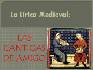 La Lírica Medieval:
