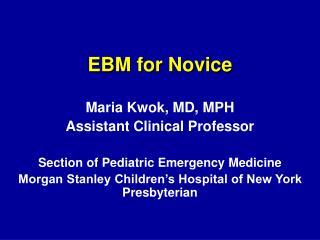 EBM for Novice