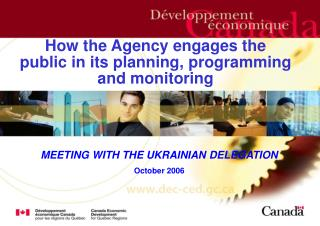 How the Agency engages the public in its planning, programming and monitoring