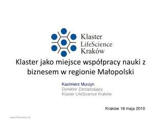 Klaster jako miejsce współpracy nauki z biznesem w regionie Małopolski