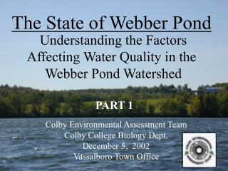 The State of Webber Pond