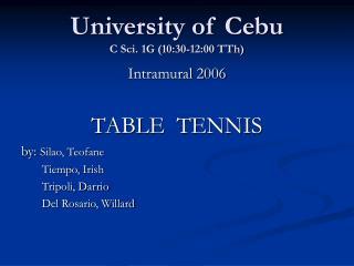 University of Cebu C Sci. 1G (10:30-12:00 TTh)