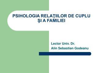 PSIHOLOGIA RELAŢIILOR DE CUPLU ŞI A FAMILIEI