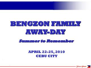BENGZON FAMILY AWAY-DAY Summer to Remember