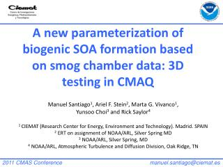 A new parameterization of biogenic SOA formation based on smog chamber data: 3D testing in CMAQ