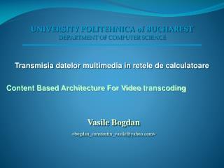 Vasile Bogdan <bogdan_constantin_vasile@yahoo>