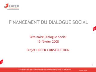 FINANCEMENT DU DIALOGUE SOCIAL