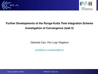 Further Developments of the Runge-Kutta Time Integration Scheme
