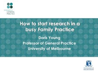 How to start research in a busy Family Practice