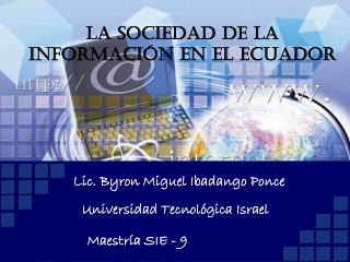 LA SOCIEDAD DE LA INFORMACION EN ECUADOR