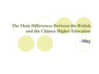 The Main Differences Between the British and the Chinese Higher Education