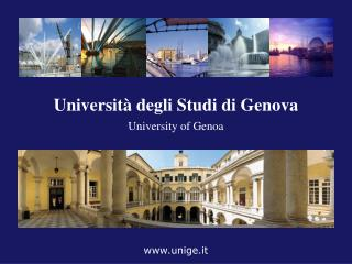Università degli Studi di Genova University of Genoa