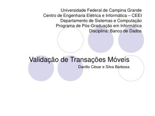 Validação de Transações Móveis Danillo César e Silva Barbosa
