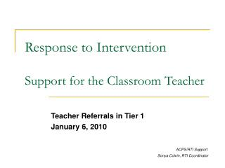 Response to Intervention   Support for the Classroom Teacher