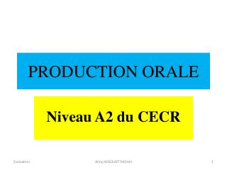 PRODUCTION ORALE