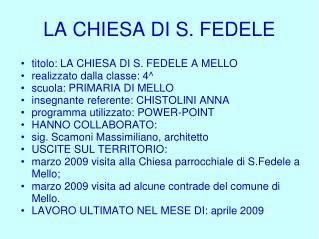 LA CHIESA DI S. FEDELE