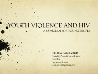 YOUTH VIOLENCE AND HIV